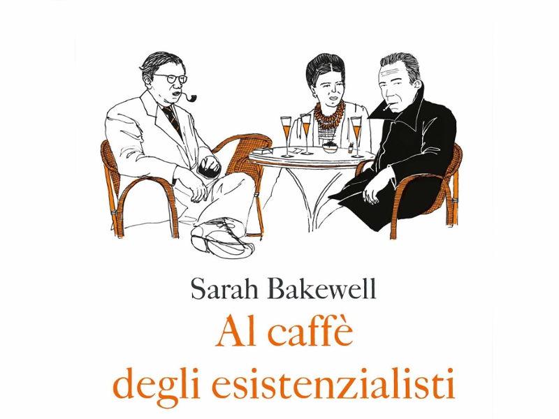 Libro_Al-caffè-degli-esistenzialisti_Sarah-Bakewell-Fazi-Editore