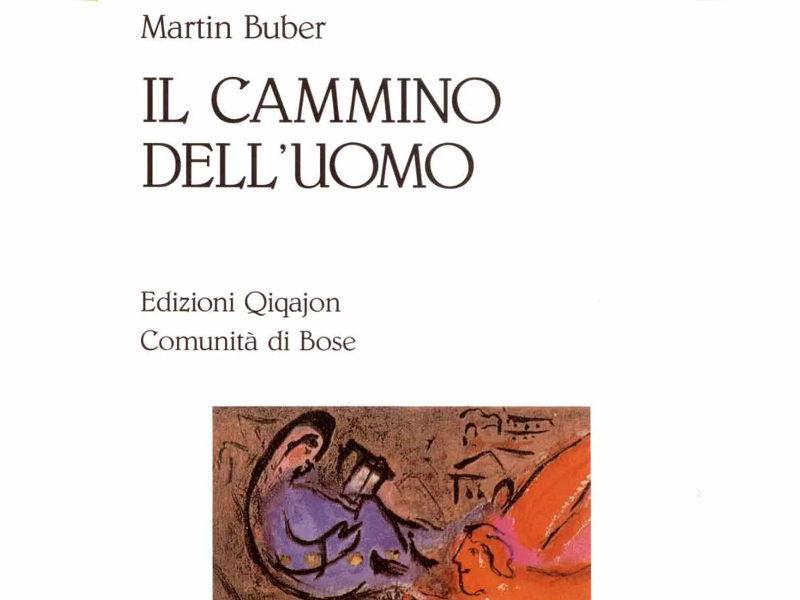 Libro_Il-cammino-dell-uomo_Martin-Buber_Qiqajon