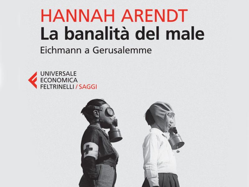 Libro_La-banalita-del-male_Hannah-Arendt_Feltrinelli