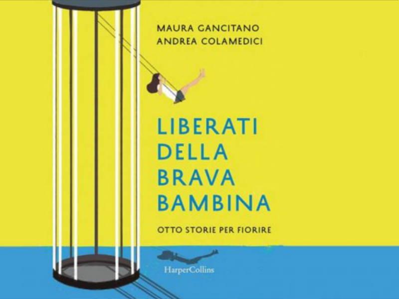 Libro_Liberati-della-brava-bambina-Gancitano-Colamedici-HarperCollins