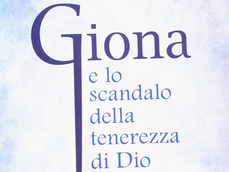 Copertina del libro di Rosalba Manes: Giona e lo scandalo della tenerezza di Dio