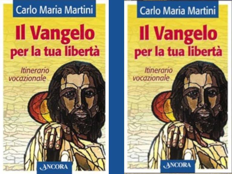 Copertina del libro Il Vangelo per la tua libertà di Carlo Maria Martini