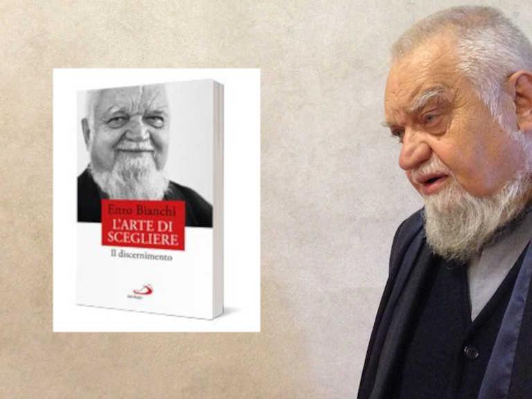 Copertina del libro l'arte di scegliere di Enzo Bianchi