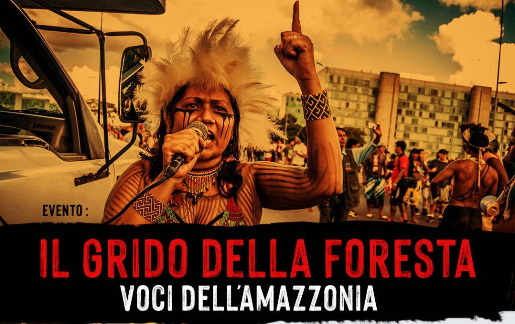 Il Grido della Foresta. Locandina evento delle popolazioni indigene Amazzonia